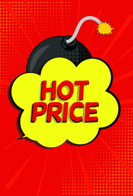 Hot price sale banner with speech bubble and bomb in pop art style Premium Vector