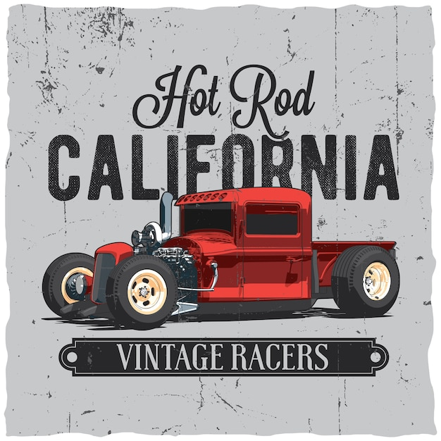 Хотрод калифорния винтажный плакат для дизайна этикетки для футболки и поздравительных открыток Бесплатные векторы