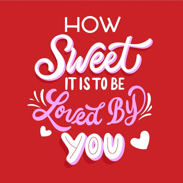 당신에게 사랑받는 것이 얼마나 달콤합니까? 무료 벡터