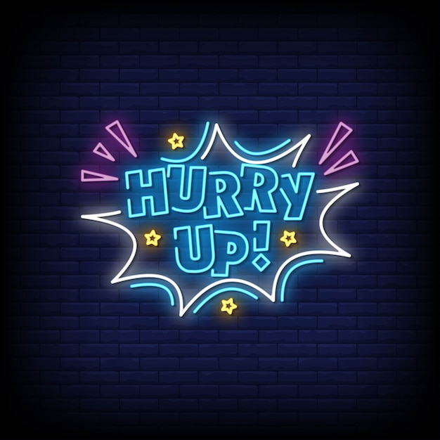 Hurry up neon signs style text vector Premium Vector