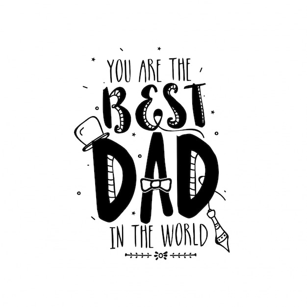 I have the best father, doodle illustrations Free Vector