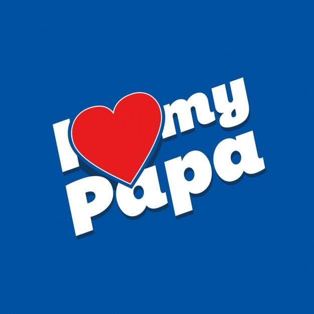 Free Vector   i love my papa background
