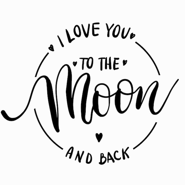 I love you to the moon and back Premium Vector