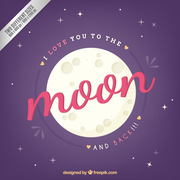 I Love You To The Moon And Back: I Love You To The Moon And Back Background Vector