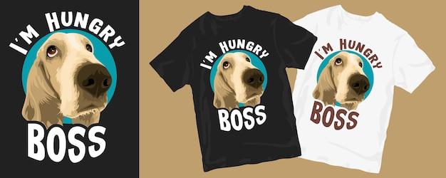 나는 배고픈 보스, 재미있는 개 만화-셔츠 디자인 프리미엄 벡터