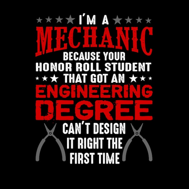 I'm a mechanic because your honor Premium Vector