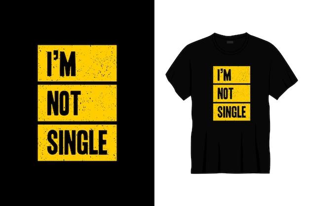 Я не единственная типографика дизайн футболки Premium векторы