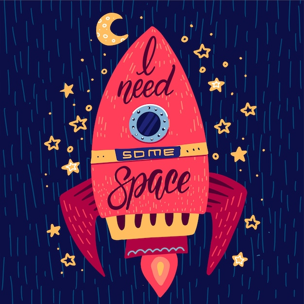 I need some space slogan lettering graphic on rocket in space Premium Vector