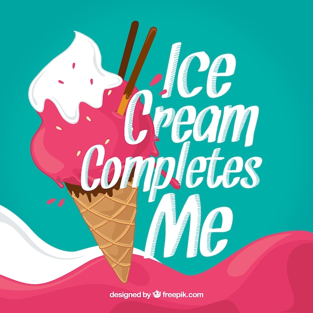 Ice cream background with nice phrase Free Vector