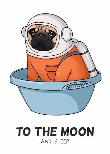 宇宙飛行士の衣装を着たかわいいパグのイラスト、月と睡眠の碑文 Premiumベクター