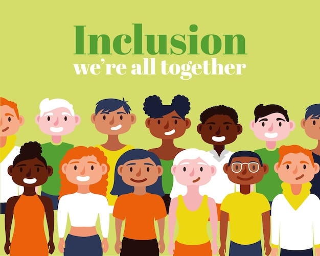 Inclusion concept text with community characters Premium Vector