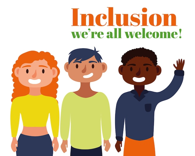Inclusion concept text with group friends characters Premium Vector