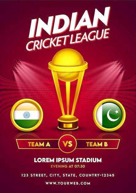 ゴールデントロフィーカップとサークルフレームでインド対パキスタンの参加国の旗とインドのクリケットリーグテンプレートまたはチラシデザイン。 Premiumベクター