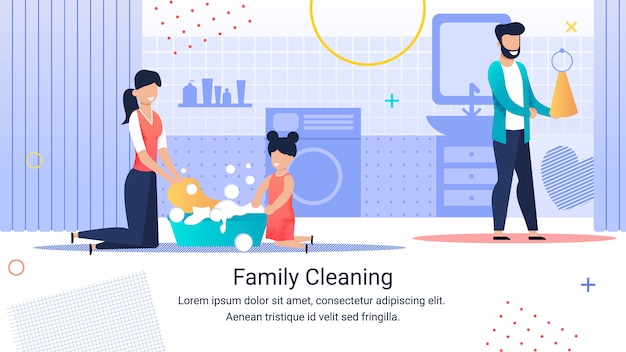 Informational poster inscription family cleaning. Premium Vector