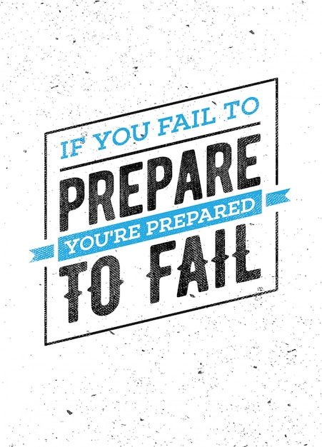 Inspirational lettering phrase: if you fall to prepare, you're prepared to fail. motivation quote. Premium Vector