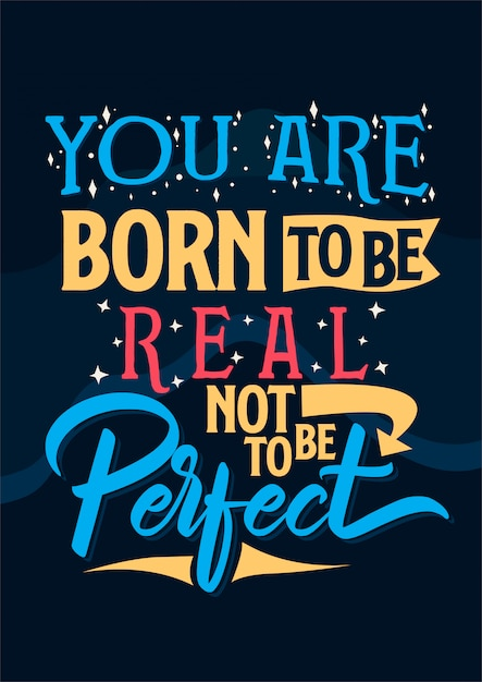 Inspirational quote card you are born to be real Premium Vector