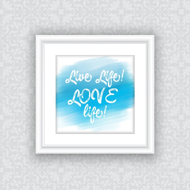 Inspirational quote on watercolour design in hanging picture frame Free Vector