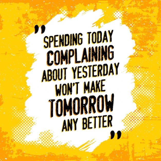 Inspirational quote Premium Vector