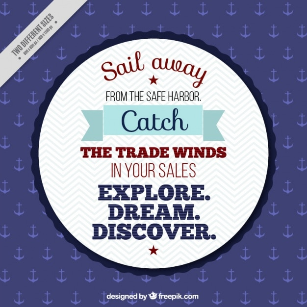 Inspirational seafaring phrase in vintage design Free Vector
