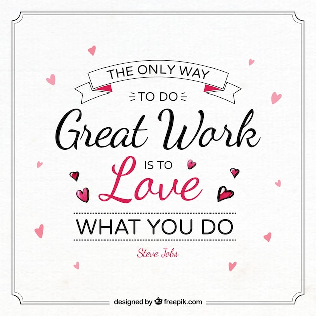 Inspirational Drawings: Inspirational Work Quote With Drawings Of Hearts Vector