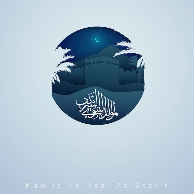 Islamic greeting banner mawlid an nabi al sharif arabic calligraphy with mean ; birhtday of prophet muhammad - illustration Premium Vector