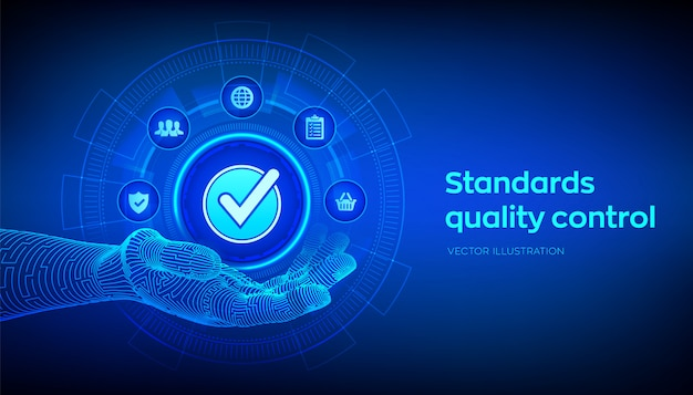 Iso standards quality control . accepted sign in robotic hand. Premium Vector