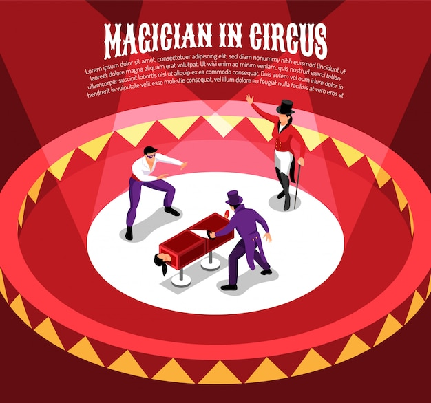 Isometric circus composition with entertainer characters performing conjuring tricks on circle arena with editable text Free Vector