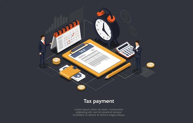 Изометрические своевременная концепция уплаты налогов. деловые люди заполняют, подают налоговую форму и платят налог. бизнесмены соблюдают сроки и вовремя производят оплату. мультфильм 3d векторные иллюстрации. Premium векторы