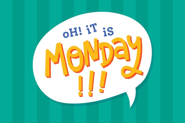 It is monday again background Free Vector