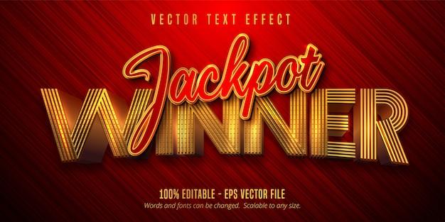 잭팟 우승자 텍스트, 반짝이는 황금색과 붉은 색 스타일 편집 가능한 텍스트 효과 프리미엄 벡터