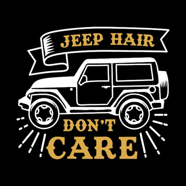 Jeep hair adventure quote and saying Premium Vector