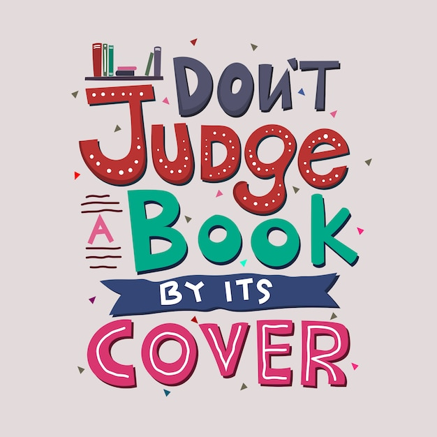 Don't judge a book by its cover   Premium Vector