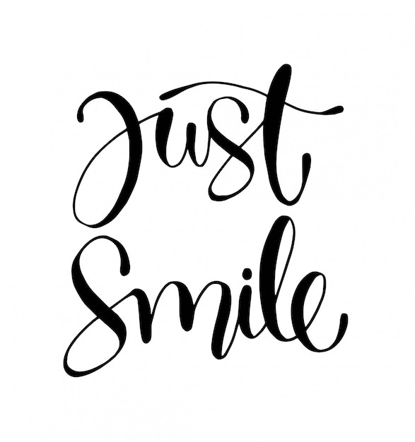 Just smile - hand lettering motivational quotes Vector ...