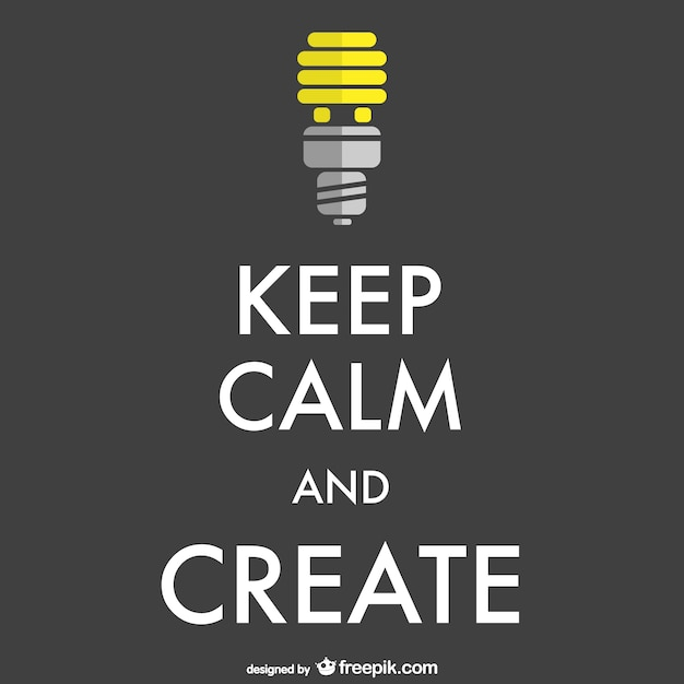 Keep calm and create poster Free Vector