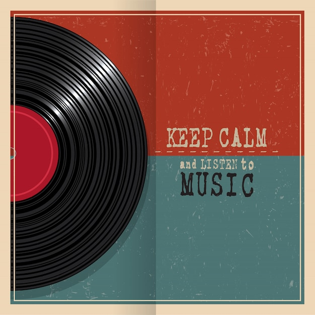 Keep calm and listen to music. retro grunge poster with vinyl disk record Premium Vector