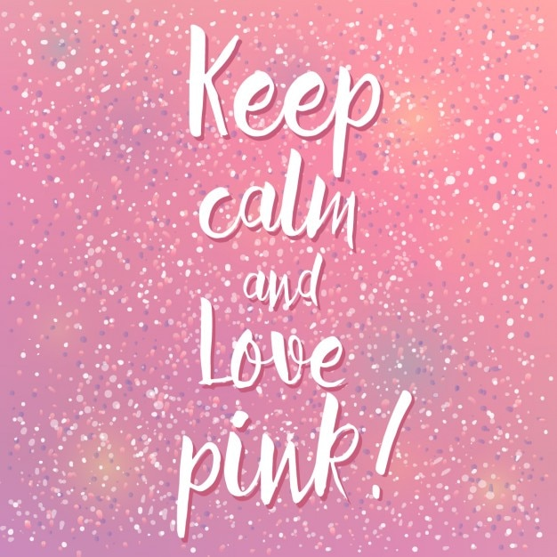 Keep calm and love pink Free Vector