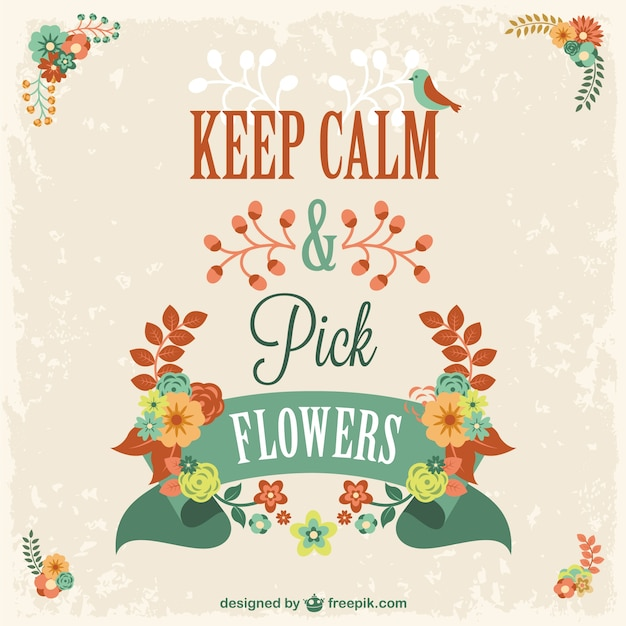 Keep calm and pick flowers design Free Vector