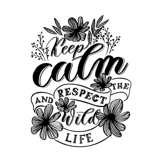 Keep calm and respect the wildlife Premium Vector