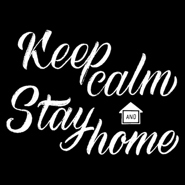 Keep calm stay home lettering Free Vector