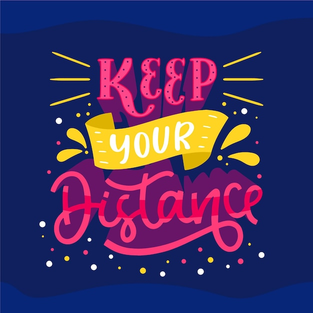 Keep the distance lettering Free Vector