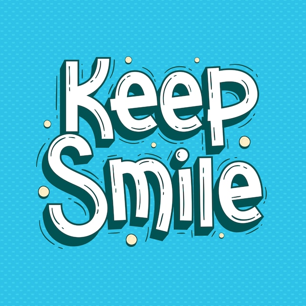 keep smile quotes lettering doodle premium vector