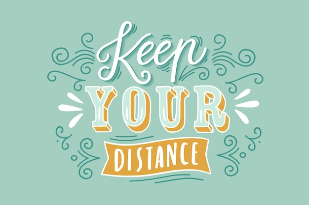Keep your distance lettering Free Vector