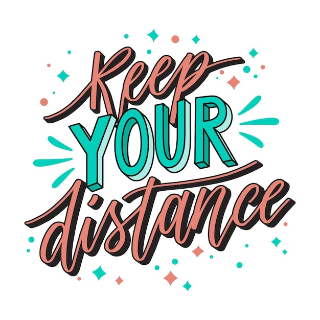 Keep your distance - lettering Free Vector