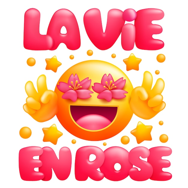 ラ・ヴィ・アン・ローズ。ピンク色のフレーズでの生活。花の目で黄色の絵文字の漫画のキャラクター Premiumベクター