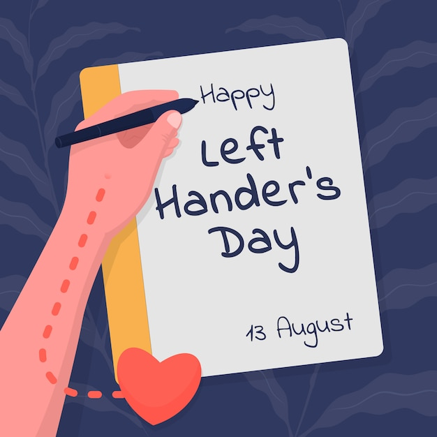 Left handers day. left-hander writes with his hand, which is located on the side of the heart. Premium Vector