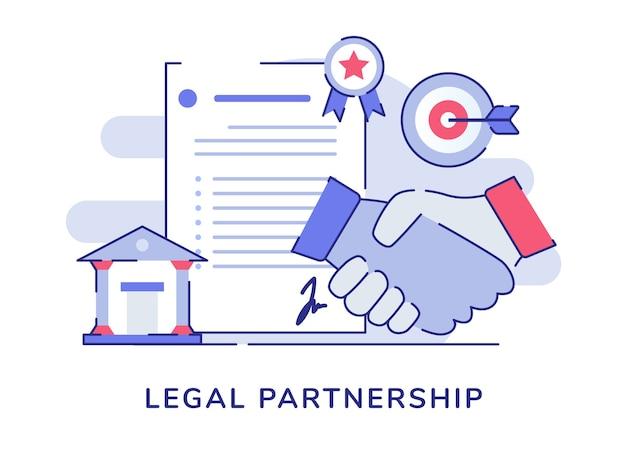 Концепция правового партнерства рукопожатие письмо соглашение суд точность целевой доски белый изолированный фон Premium векторы