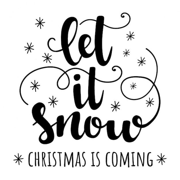 Let it snow Premium Vector