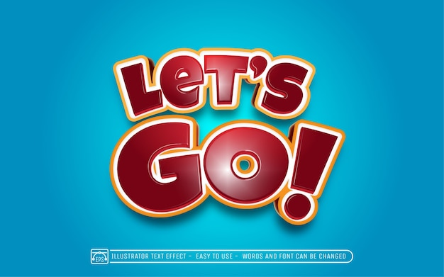 Let's go - editable text effect style Premium Vector