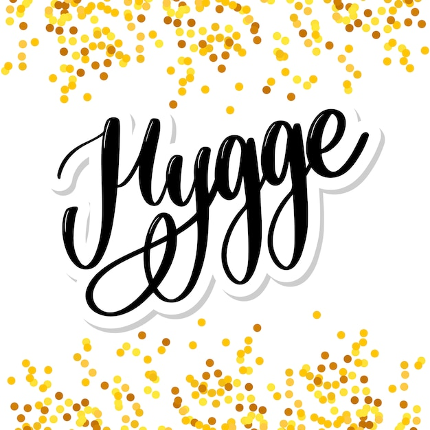 Let's hygge inspirational quote for social media and cards Premium Vector