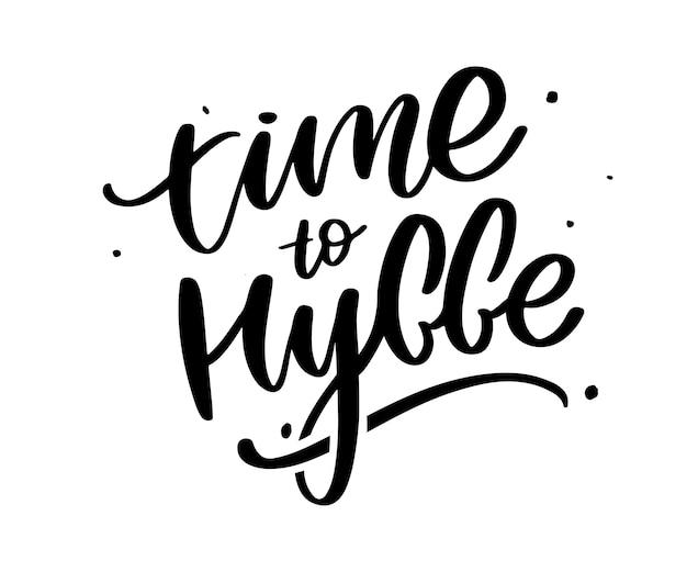 Let's hygge, inspirational quote Premium Vector